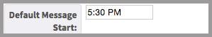 Image illustrating the default start time for teacher messages