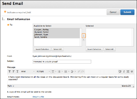 """Send Email"" tab is shown. Selecting recipients is a required field. An arrow is highlighted that moves recipients from ""available to select"" to ""Selected."" An example subject and message are displayed. The example subject reads ""Interested in a study group?"" The example message reads ""I have been interested in all the ideas on the discussion board. Wondering if we can meet on a regular basis for some study sessions?"""