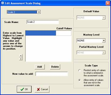 Assessment scale options